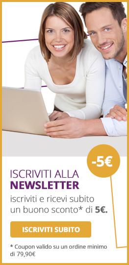 Iscriviti alla Newsletter. Ricevi subito 5 Euro di buono sconto.